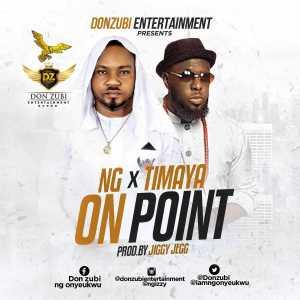 NG - On Point (Prod. JIGGY JEGG) ft TIMAYA